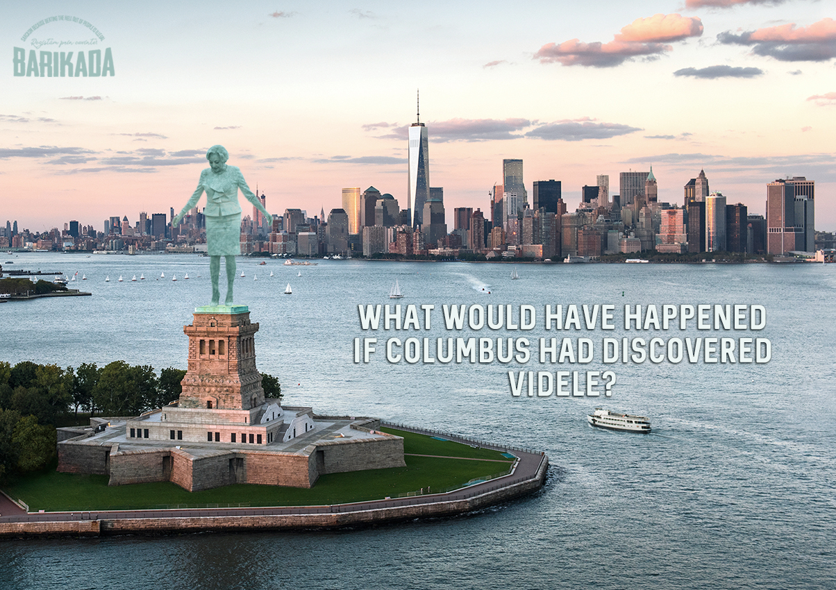 What would have happened if Columbus had discovered Videle
